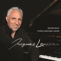 Beyond Bach, Other Composers I Adore — Jacques Loussier, Jacques Loussier Trio