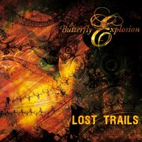 Lost Trails — Butterfly Explosion