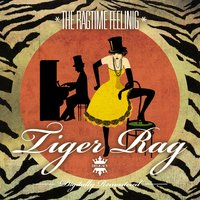 The Ragtime Feeling - Tiger Rag — сборник