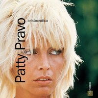 Aristocratica — Patty Pravo