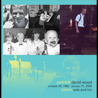Patrick Wood Piano Solo and Trio — Patrick David Wood