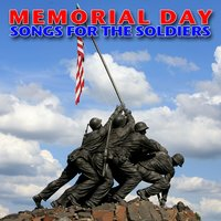 Memorial Day - Songs for the Soldiers — сборник