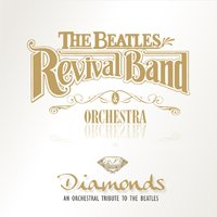 Diamonds — The Beatles Revival Band & Orchestra