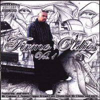 Firme Oldies Vol 1 — Young Trigger / Mr Youngster, Mr Capone-E, Mr Chino, Chyna Doll