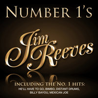 Number 1's - Jim Reeves - EP — Jim Reeves