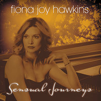 Sensual Journeys — Jeff Oster, Eugene Friesen, Tony Levin, Premik Russell Tubbs, Fiona Joy Hawkins, Lilith