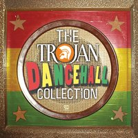 Trojan Dancehall Collection — сборник