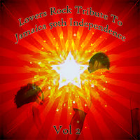 Lovers Rock Tribute To Jamaica 50th Independence Vol 2 — сборник