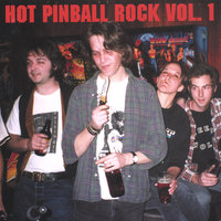 Hot Pinball Rock Volume One — сборник