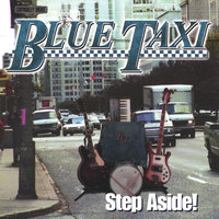 Step Aside ! — Blue Taxi