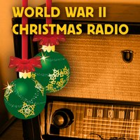 World War II Christmas Radio — сборник