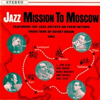 Jazz - Mission To Moscow — сборник