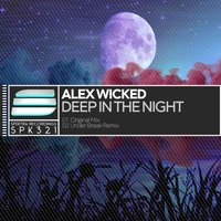 Deep In The Night — Alex Wicked