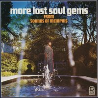 More Lost Soul Gems from Sounds of Memphis — сборник