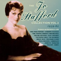 The Jo Stafford Collection 1939-62, Vol.2 — Jo Stafford
