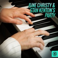 June Christy & Stan Kenton's Party — Джордж Гершвин, June Christy, Stan Kenton