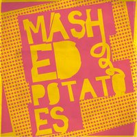 Mashed Potatoes — Yariv Etzion