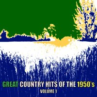 Great Country Hits Of The1950s, Volume 1 — сборник