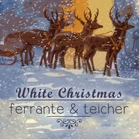 White Christmas — Ferrante & Teicher