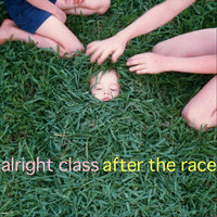 After the Race — Alright Class