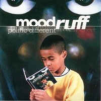 Politic Different — Mood Ruff