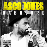 DABBLORD - Single — Asco Jones