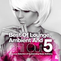 Best Of Lounge, Ambient and Chill Out, Vol.5 — сборник