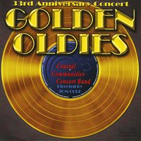 33rd Anniversary Concert: Golden Oldies — Джордж Гершвин, Duke Ellington, Ирвинг Берлин, Leroy Anderson, Alfred Newman, Джоаккино Россини, Franz Von Suppe, Tom Cole, Coastal Communities Concert Band