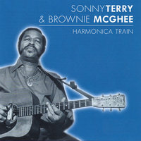 Harmonica Train — Sonny Terry and Brownie McGhee