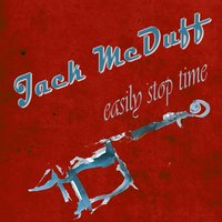 Easily Stop Time — Jack McDuff, Jimmy Forrest