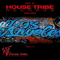Best of House Tribe Records, Pt. 2 — сборник