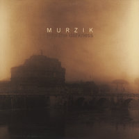 Into the Darkness — Murzik