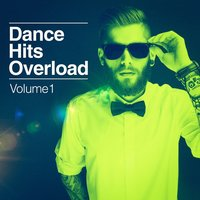 Dance Hits Overload, Vol. 1 — Dance Hits 2014, Ultimate Dance Hits, Dance Hits 2015