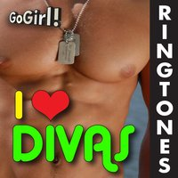 Go Girl! Work My Ringtone! I Love Divas — Gay Pride Ringtones!
