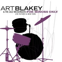 For Minors Only — Art Blakey & The Jazz Messengers