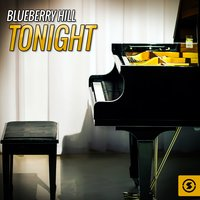 Blueberry Hill Tonight — Buster Brown