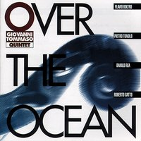 Over The Ocean — Giovanni Tommaso Quintet