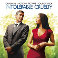 Intolerable Cruelty — сборник