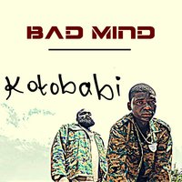 Bad Mind — Kotobabi