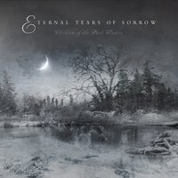 Children Of The Dark Waters — Eternal Tears Of Sorrow