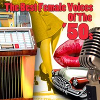 The Best Female Voices Of The '50s — сборник