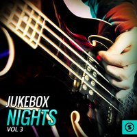 Jukebox Nights, Vol. 3 — сборник