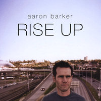 Rise Up — Aaron Barker