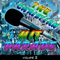 The Christian Hit Parade, Vol. 2 — сборник