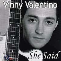 She Said — Vinny Valentino, The Funky Colors Band