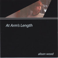 At Arm's Length — Alison Wood