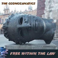 Free Within the Law — Sonny Simmons, The Cosmosamatics