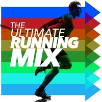 The Ultimate Running Mix — Ultimate Running