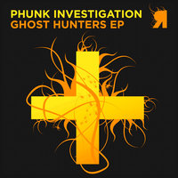 Ghost Hunters EP — Phunk Investigation