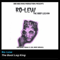 The Bootleg King — Ro-Lew